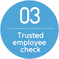 3. Trusted employee check